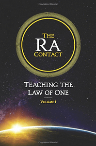The Ra Contact: Teaching the Law of One